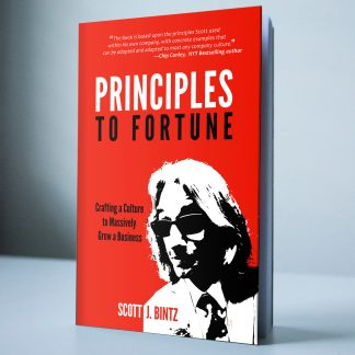 Principles To Fortune by Scott Bintz